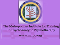 The Metropolitan Institute for Training in Psychoanalytic Psychotherapy (MITPP)